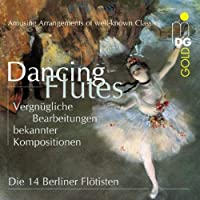 Dancing Flutes by 14 BERLIN FLUTES (2002-08-27)