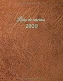 Libro de reservas 2020: Libro de reservas - Calendario de reservas para restaurantes, bistros y hoteles   370 páginas - 1 día = 1 página   El ... cobertura insensible - efecto cuero marrón