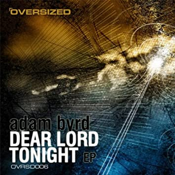 Dear Lord / Tonight EP