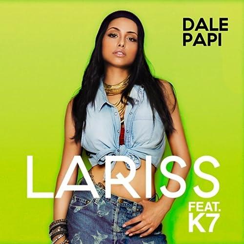 Dale Papi (feat. K7)