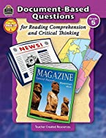 Teacher Created Resources 088967 Document-Based Questions For Reading Comprehension And Critical Thinking - Grade 5