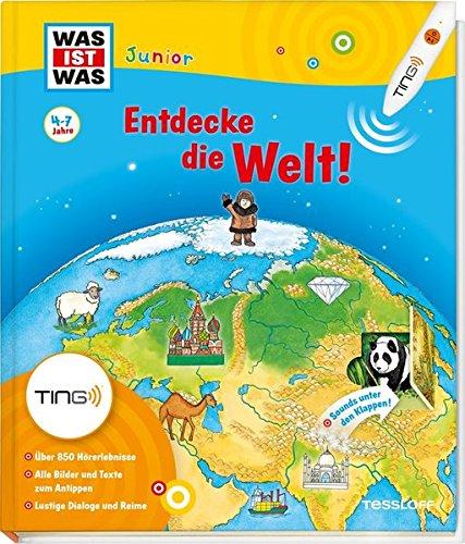 Was ist was Junior: Entdecke die Welt! Kinderbuch ab 4 Jahren zu lesen: Kontinente, Länder, Kulturen (Antippen, Spielen, Lernen!)