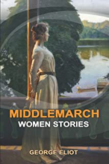 MIDDLEMARCH : Classic fiction (edition)