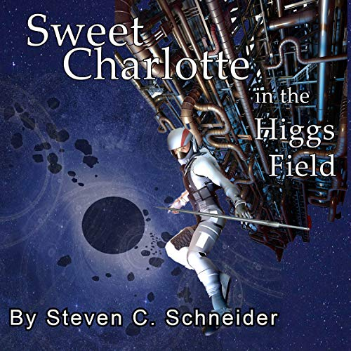 Sweet Charlotte in the Higgs Field audiobook cover art