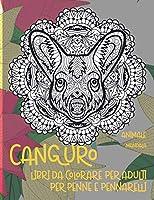 Libri da colorare per adulti per penne e pennarelli - Mandala - Animale - Canguro