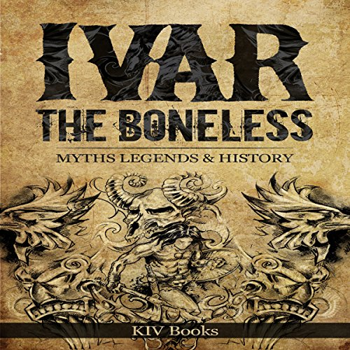 『Ivar the Boneless: Myths Legends & History』のカバーアート