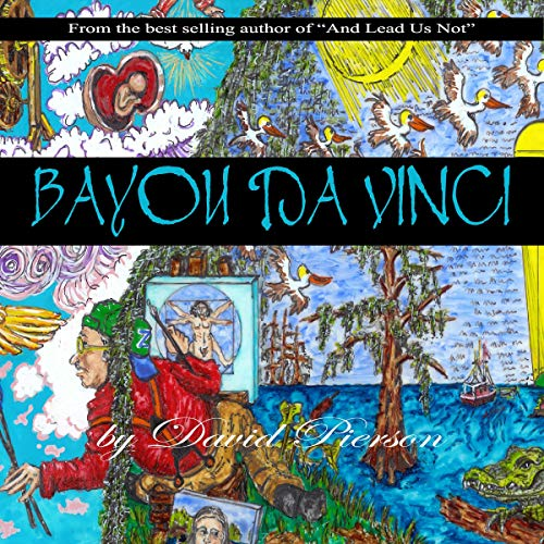 Bayou Da Vinci Audiobook By David Pierson cover art