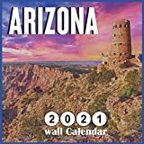 Arizona 2021 Wall calendar: Grand Canyon 2021 Calendar 18 Months