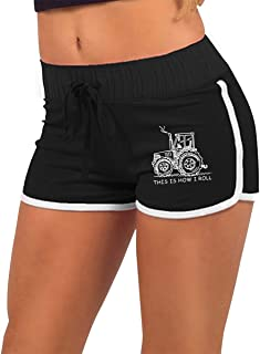 Womens Sexy Mini Shorts This is How I Roll Funny Farmer Or Farming Tractor Low-Waist Bike Fitness Running Hot Pants