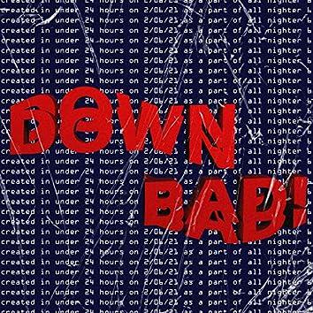 Down Bad!