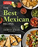 The Best Mexican Recipes: Kitc...
