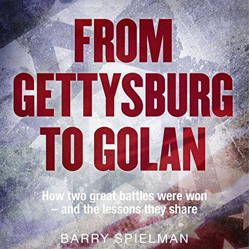 From Gettysburg to Golan audiobook cover art