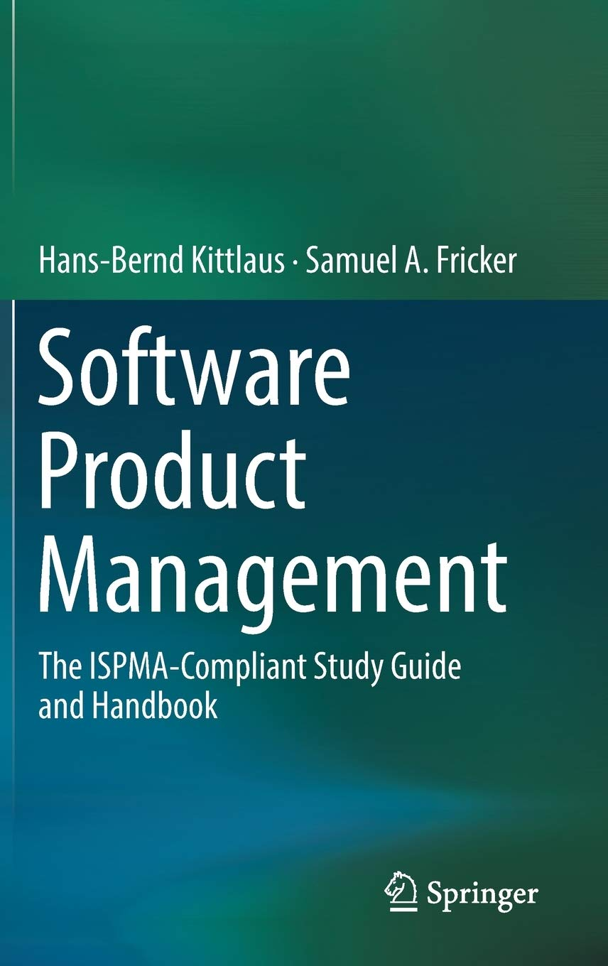 Image OfSoftware Product Management: The ISPMA-Compliant Study Guide And Handbook