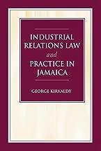 Industrial Relations Law & Practice in Jamaica
