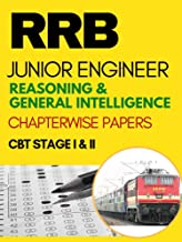 RRB JE Reasoning & General Intelligence Chapterwise Solved Previous Papers: CBT Stage I Exam 2nd Edition