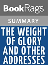 the weight of glory summary