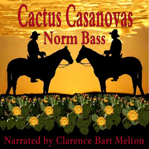 Cactus Casanovas audiobook cover art
