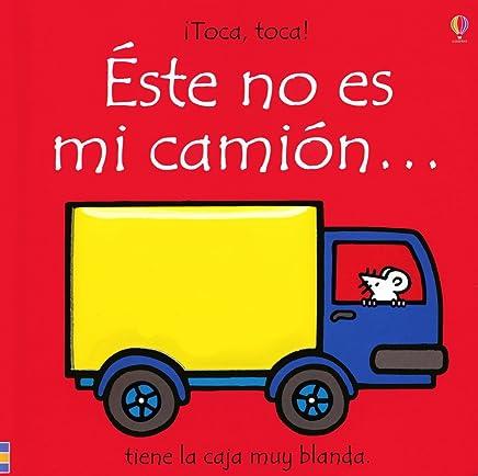 Este No Es Mi Camion...: Tiene La Caja Muy Blanda/ Its