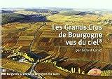 Les Grands Crus de Bourgogne Vus du Ciel Fr/Ang