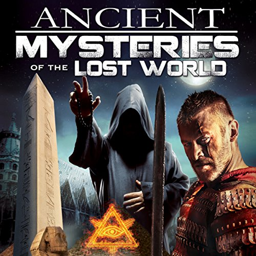 Ancient Mysteries of the Lost World audiobook cover art