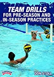 Championship Productions Don Still-Coaching High School Water Polo: Team Drills for Pre-Season and in-Season...