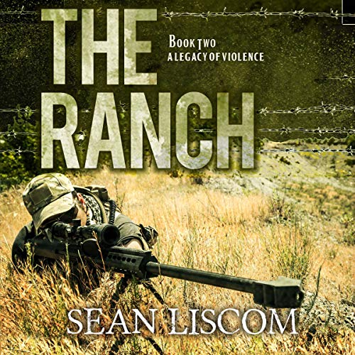 The Ranch (A Legacy of Violence) audiobook cover art