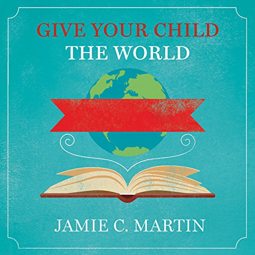 Give Your Child the World cover art