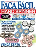 Hand Spinner: Faça Fácil Extra Ed.04 (Portuguese Edition)