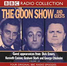 The Goon Show - Volume 16: The Goon Show and Guests