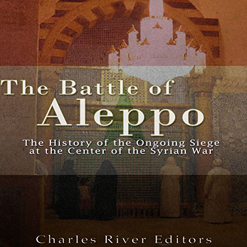 The Battle of Aleppo audiobook cover art