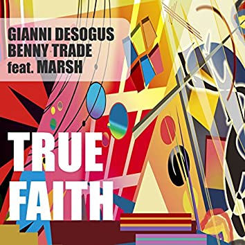 True Faith (feat. Marsh)