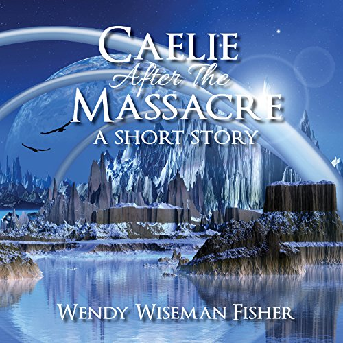 Caelie After the Massacre audiobook cover art