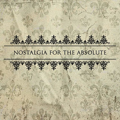 Cover of Nostalgia for the Absolute