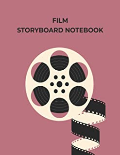 Film Storyboard Notebook: Blank Storyboarding Journal Template Paper For Movie Filmmakers, Playwrights, Advertisers, Animators, Social Media Video ... With 3x4 Storyboard Frames (8.5 x 11 Inches).