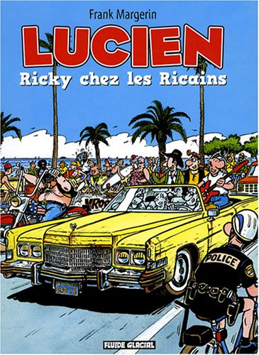 Lucien - Tome 07 - Ricky chez les ricains