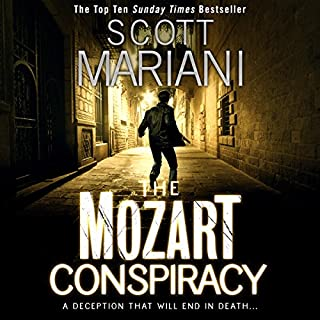 The Mozart Conspiracy     Ben Hope, Book 2              By:                                                                                                                                 Scott Mariani                               Narrated by:                                                                                                                                 Colin Mace                      Length: 11 hrs and 26 mins     233 ratings     Overall 4.5