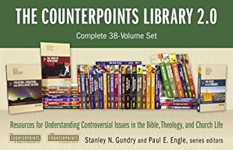 The Counterpoints Library 2.0: Complete 38-Volume Set: Resources for Understanding Controversial Issues in the Bible, Theo...