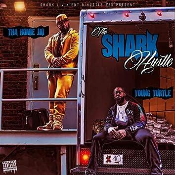 The Shark Hustle