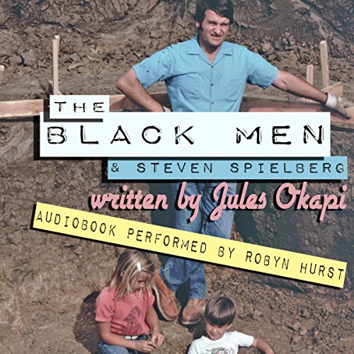 The Black Men and Steven Spielberg audiobook cover art