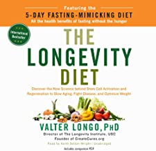 The Longevity Diet: Discover the New Science Behind Stem Cell Activation and Regeneration to Slow Aging, Fight Disease, an...