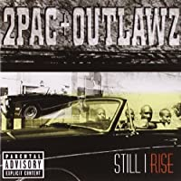 Still I Rise by 2Pac (1999-07-28)