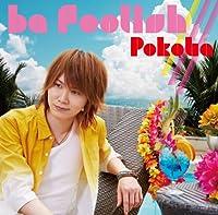 be foolish///【初回限定盤B(2CD)】