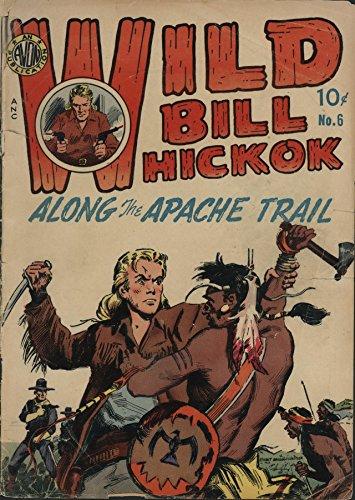 Wild Bill Hickok v1 #6: New Almaden : Transcript of the Record...