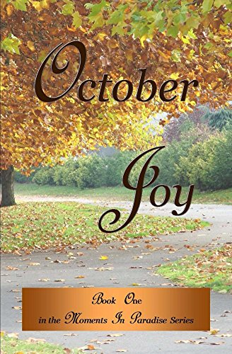 October Joy (Moments In Paradise Book 1) by [Melanie Wilber, Kevin Wilber]