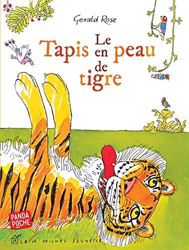 Le Tapis en peau de tigre (French Edition)