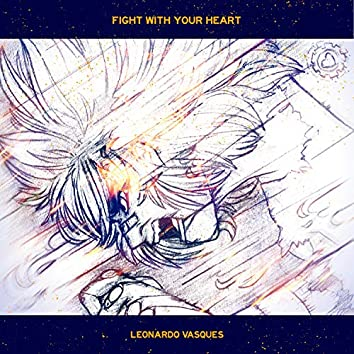 Fight With Your Heart