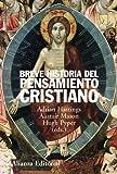 Breve historia del pensamiento cristiano (Alianza Ensayo)