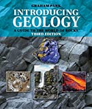 Introducing Geology: A Guide to the World of Rocks (Introducing Earth and Environmental Sciences)