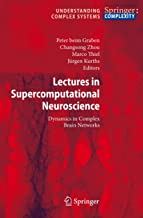 Lectures in Supercomputational Neuroscience: Dynamics in Complex Brain Networks