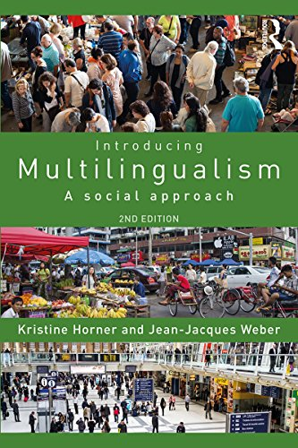 Introducing Multilingualism: A Social Approach (English Edition)